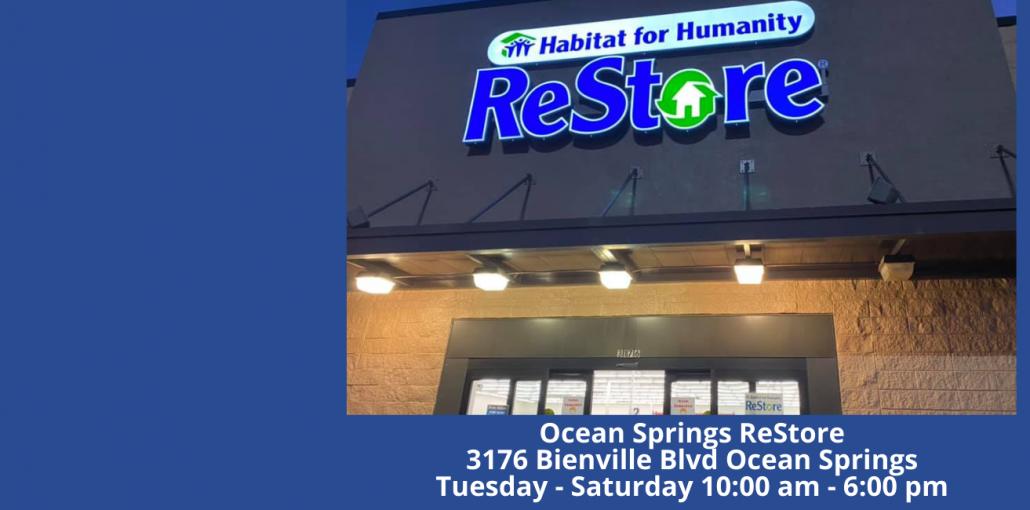 Ocean Springs ReStore 3176 Bienville Blvd Ocean Springs Tuesday – Saturday 10_00 am – 6_00 pm (1)
